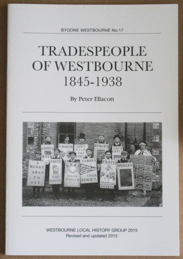 Tradespeople of Westbourne 1845-1938, by Peter Ellacott